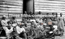 example of the three fifths compromise