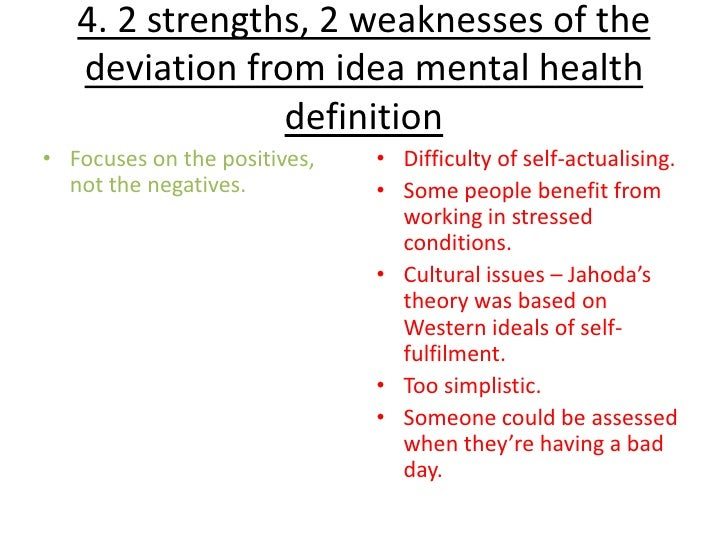 example of deviation from ideal mental health